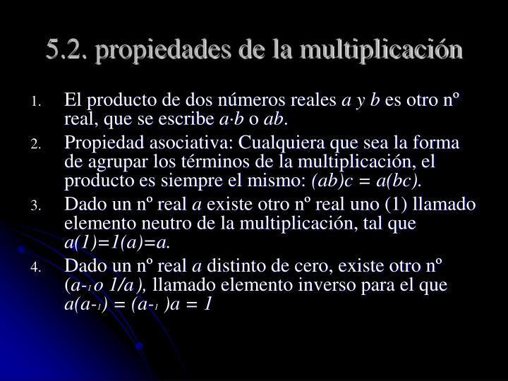 5.2. propiedades de la multiplicación