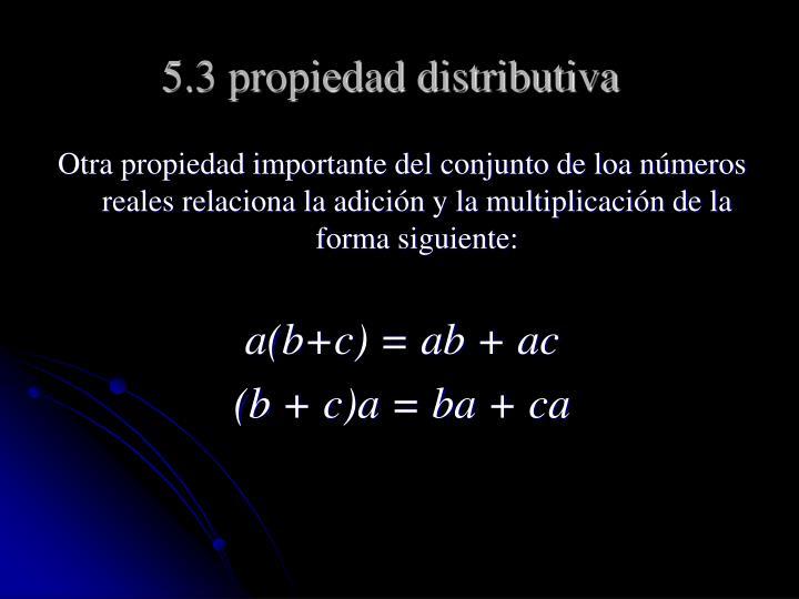 5.3 propiedad distributiva