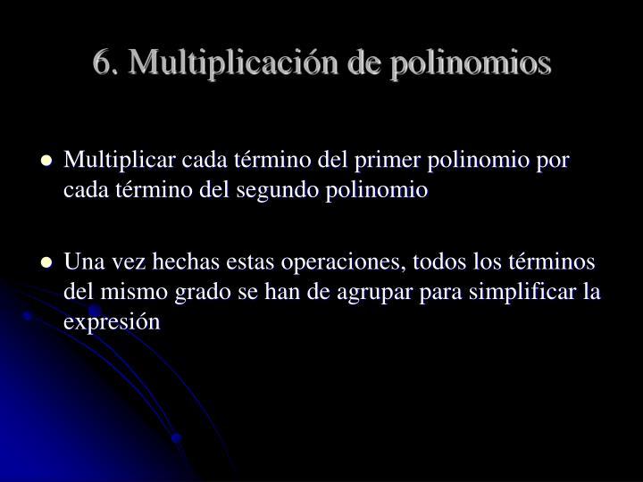 6. Multiplicación de polinomios