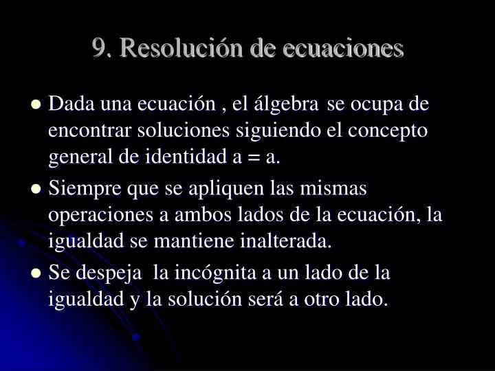 9. Resolución de ecuaciones