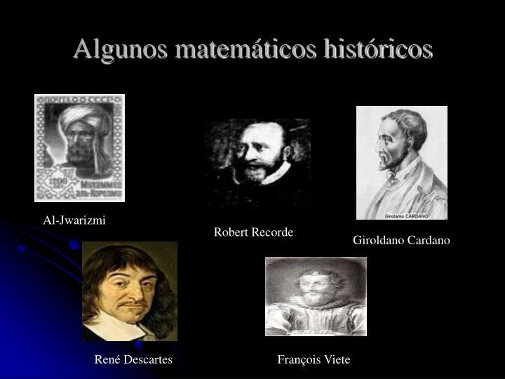 Algunos matemáticos históricos