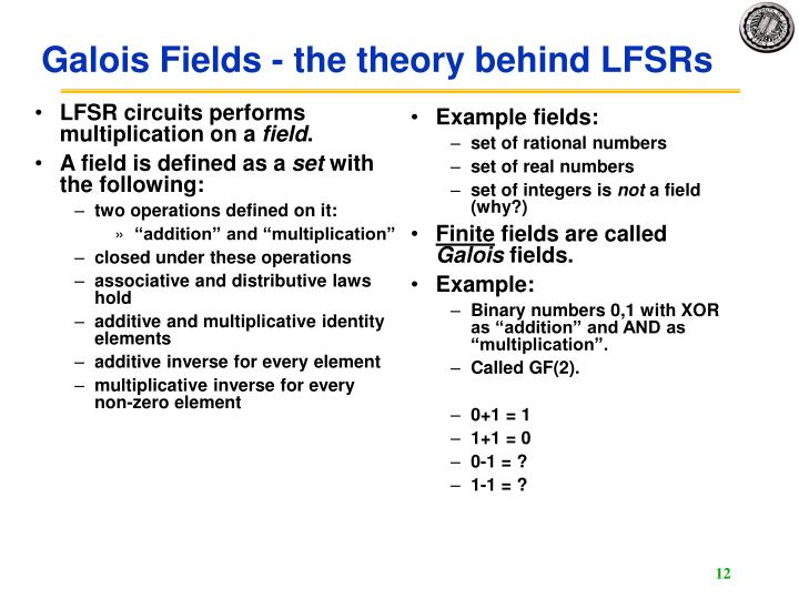 LFSR circuits performs multiplication on a