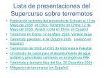 lista de presentaciones del supercurso sobre terremotos