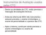 instrumentos de avalia o usados pelas ctc