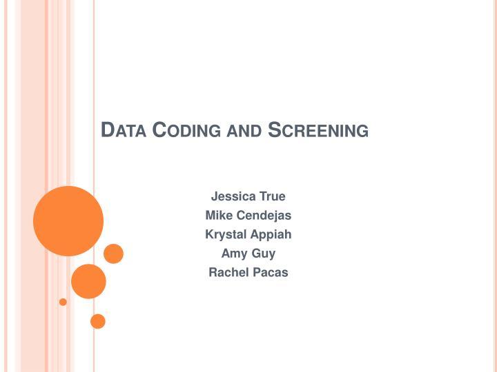 data coding and screening n.