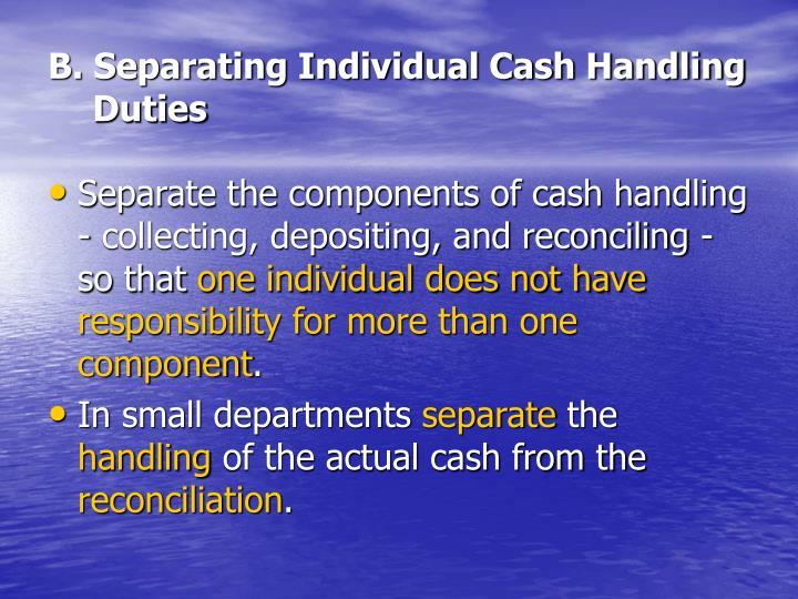 B. Separating Individual Cash Handling Duties