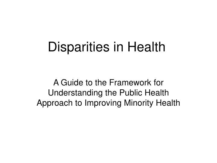 Disparities in health