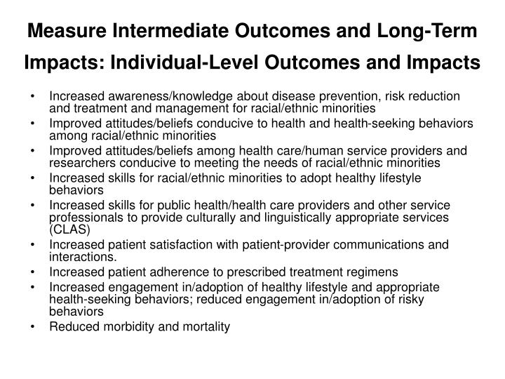 Measure Intermediate Outcomes and Long-Term Impacts: Individual-Level Outcomes and Impacts