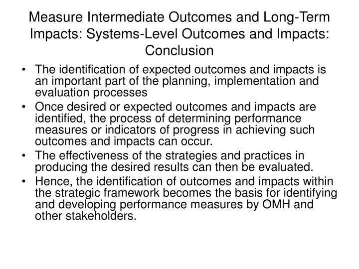 Measure Intermediate Outcomes and Long-Term Impacts: Systems-Level Outcomes and Impacts: Conclusion