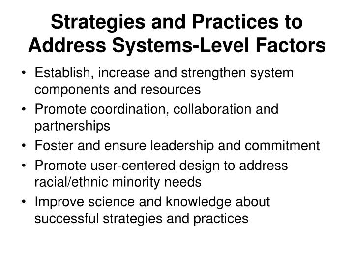 Strategies and Practices to Address Systems-Level Factors