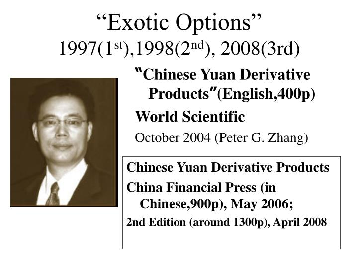 """Exotic Options"""
