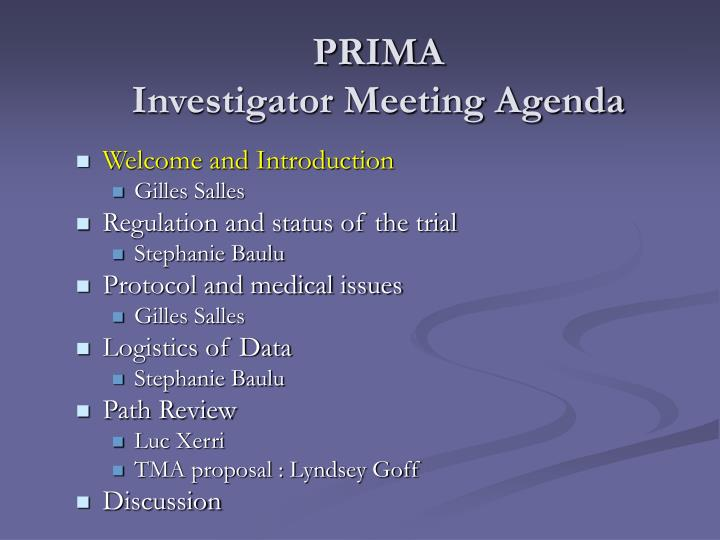 Prima investigator meeting agenda
