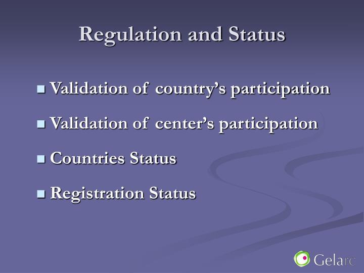 Regulation and status