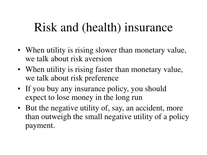 Risk and (health) insurance