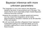 bayesian inference with more unknown parameters1