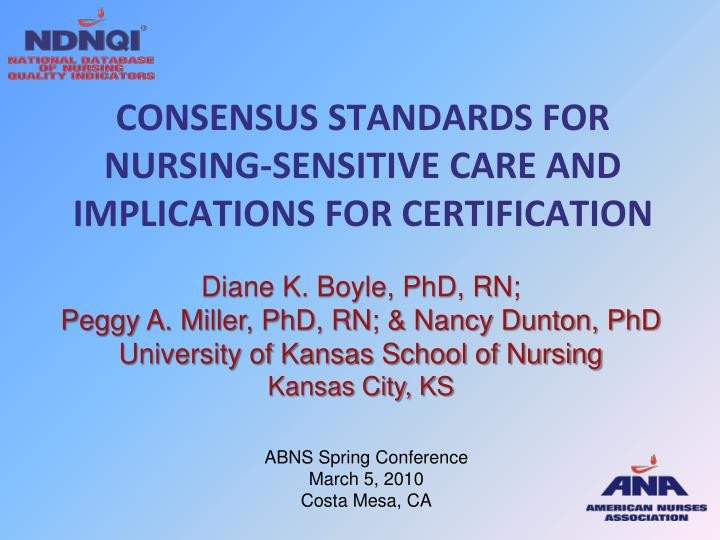 Consensus standards for nursing sensitive care and implications for certification