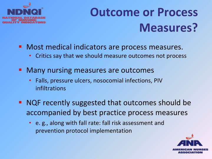 Outcome or Process Measures?