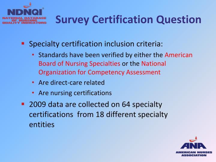 Survey Certification Question