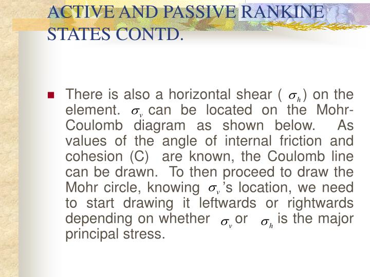 ACTIVE AND PASSIVE RANKINE STATES CONTD.