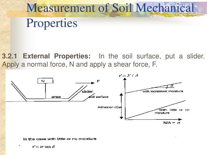 Measurement of Soil Mechanical Properties