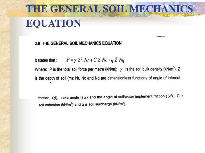 THE GENERAL SOIL MECHANICS EQUATION