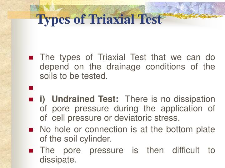 Types of Triaxial Test
