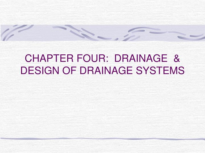 chapter four drainage design of drainage systems n.