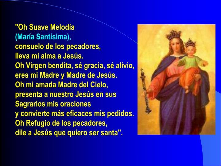 """Oh Suave Melodía"