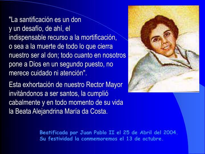 """""""La santificación es un don"""