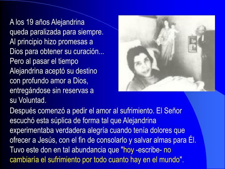 A los 19 años Alejandrina