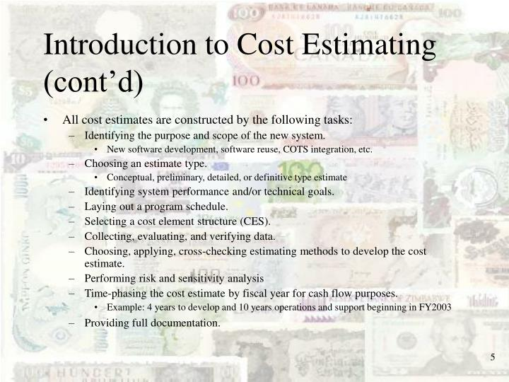 Introduction to Cost Estimating (cont'd)