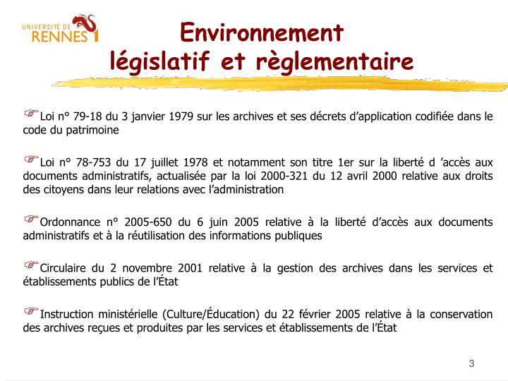 Environnement l gislatif et r glementaire