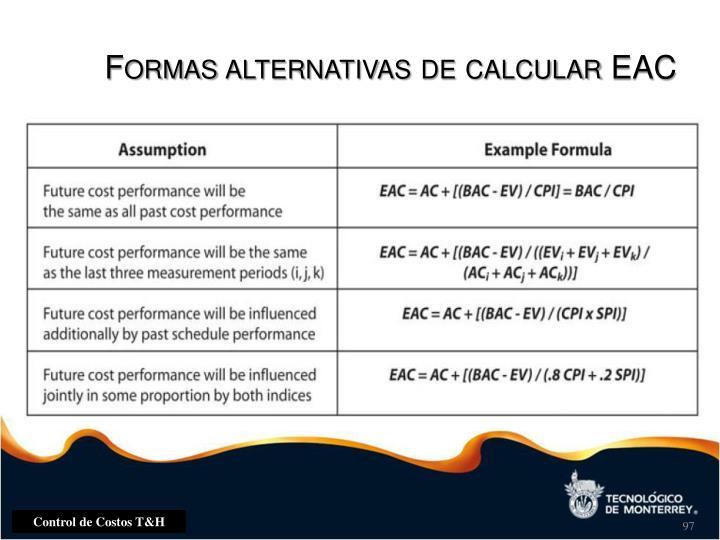 Formas alternativas de calcular EAC