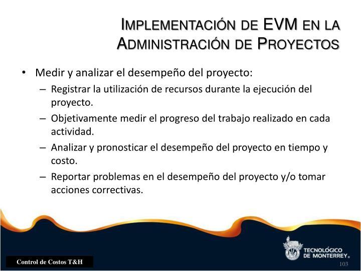 Implementación de EVM en la Administración de Proyectos