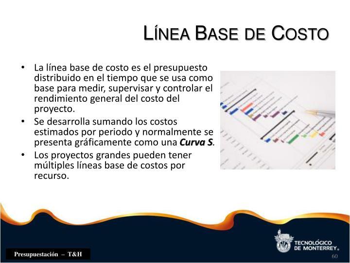 Línea Base de Costo
