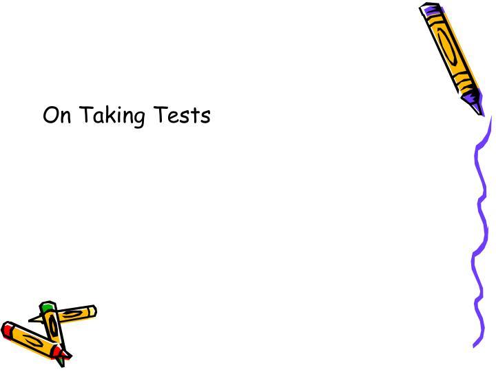 On Taking Tests