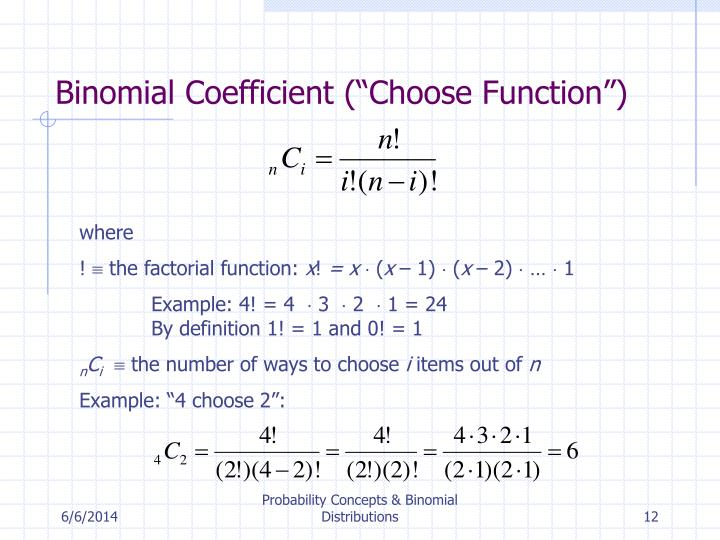 "Binomial Coefficient (""Choose Function"")"
