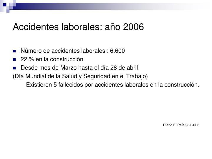 Accidentes laborales: año 2006
