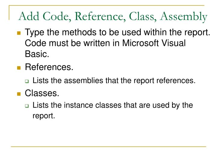 Add Code, Reference, Class, Assembly