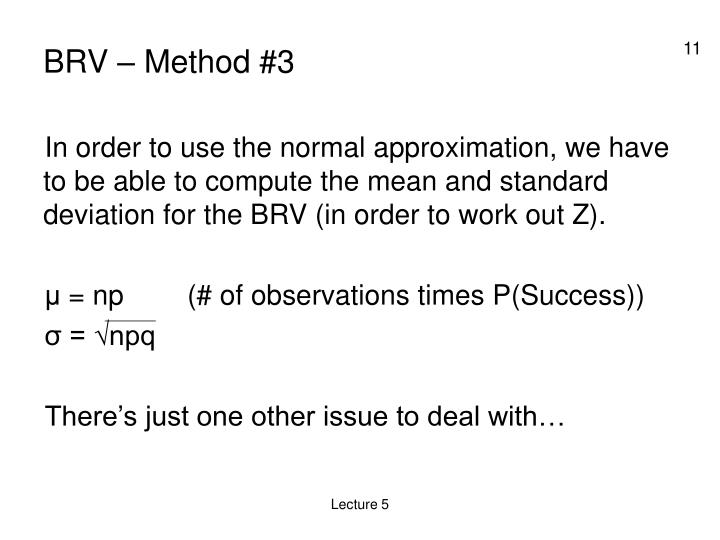 BRV – Method #3