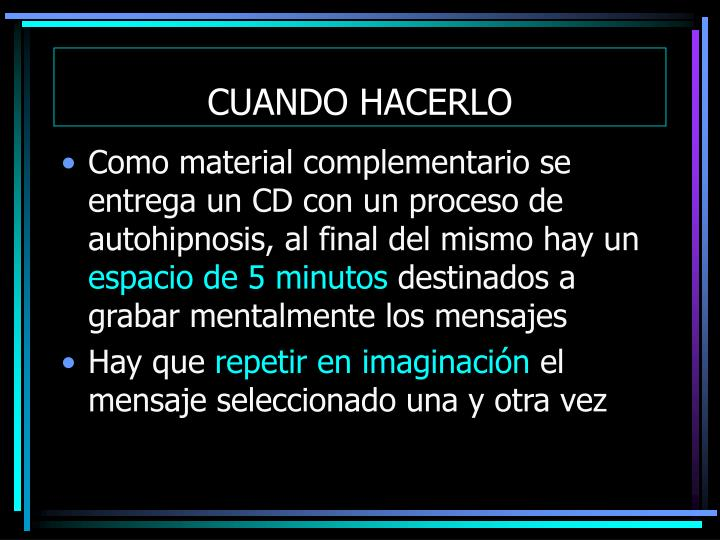 CUANDO HACERLO