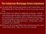 the subprime mortgage crisis explained
