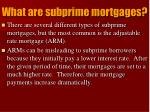 what are subprime mortgages1