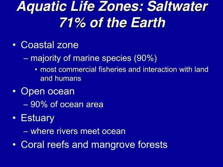 Aquatic Life Zones: Saltwater