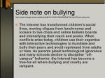 side note on bullying http www theage com au articles 2003 10 06 1065292524799 html from storyrhs