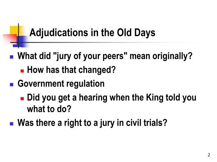 Adjudications in the old days