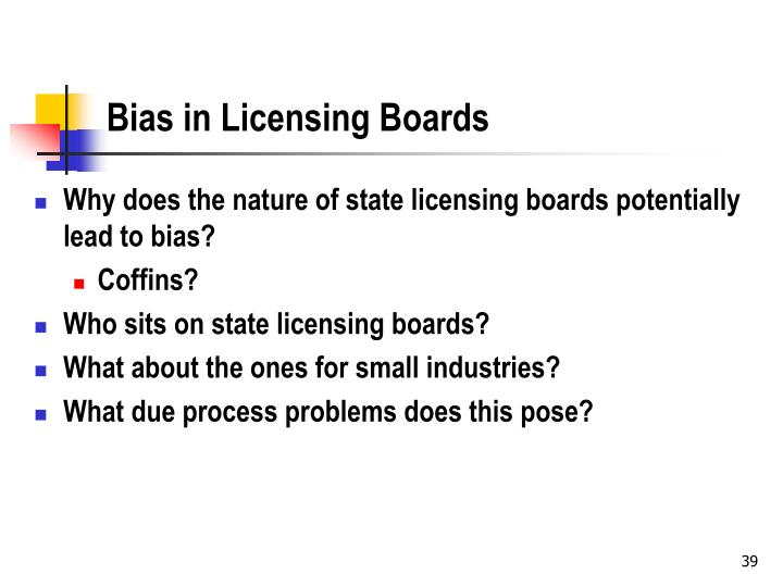 Bias in Licensing Boards