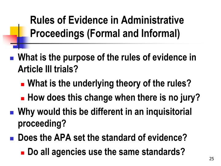 Rules of Evidence in Administrative Proceedings (Formal and Informal)