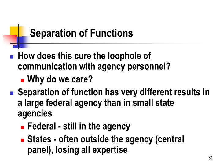 Separation of Functions