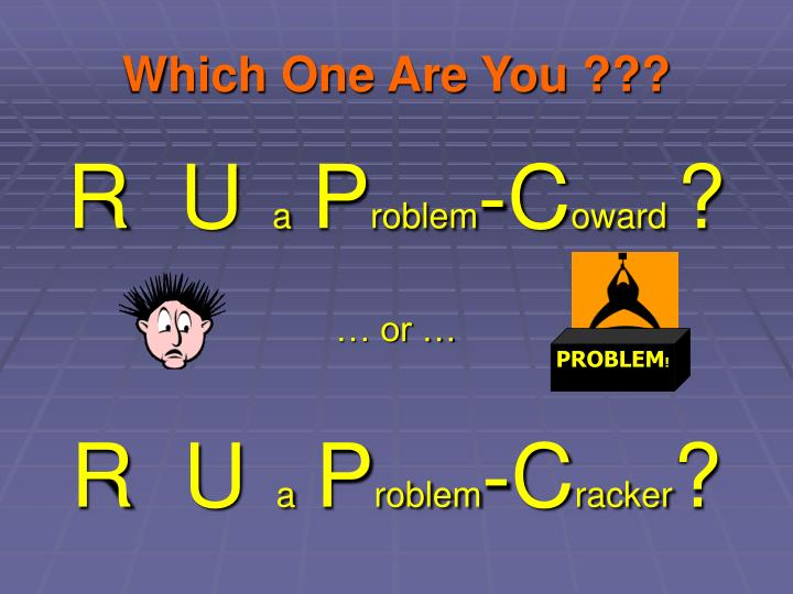 Which One Are You ???